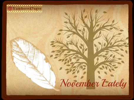 November Lately